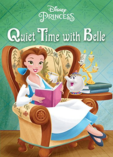 Quiet Time with Belle (Disney Princess) por Andrea Posner-Sanchez