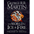 The World of Ice and Fire: The Untold History of Westeros and the Game of Thrones