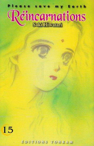 Please Save my Earth, tome 15 par Saki Hiwatari