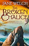 The Broken Chalice (Book of Man Trilogy 2)