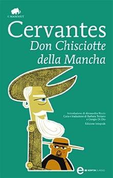 Don Chisciotte della Mancha (eNewton Classici) di [de Cervantes Saavedra, Miguel]