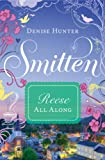 Front cover for the book All Along: A Smitten Novella by Denise Hunter