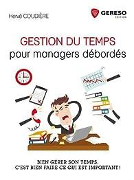 Gestion du temps pour managers débordés par Hervé Coudière