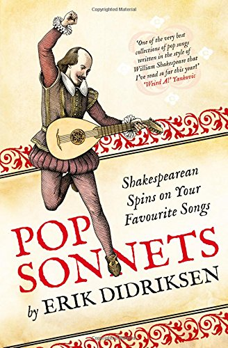 Pop Sonnets. Shakespearean Spins On Your Favourite Songs