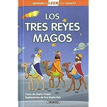 Los Tres reyes Magos (Aprendo a LEER con Susaeta - nivel 0)