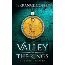 VALLEY OF THE KINGS: The 18th Dynasty (English Edition)