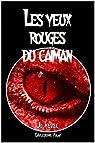 Les yeux rouges du caïman par Mével