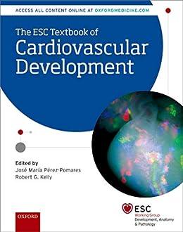 The Esc Textbook Of Cardiovascular Development (the European Society Of Cardiology Series) por José M. Pérez-pomares epub