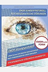 EMDR Toolkit FORM: PSYCHOSOMATISCHE STÖRUNGEN & KRANKHEITEN Taschenbuch