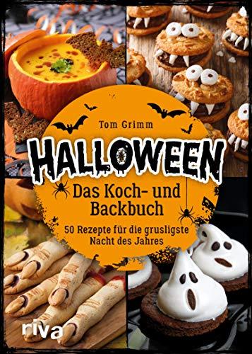 Halloween. Das Koch- und Backbuch: 50 Rezepte für die grusligste Nacht des Jahres (Rezept Essen Die Für Halloween-party)