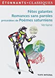Fêtes galantes. Romances sans paroles précédées de poèmes saturniens