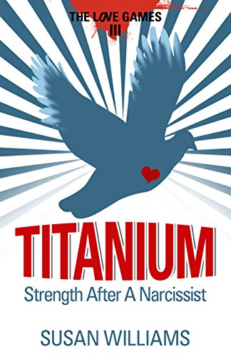 titanium-strength-after-a-narcissist-the-love-games-book-3