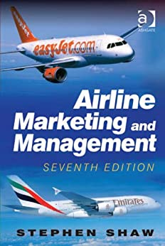 Airline Marketing and Management von [Shaw, Stephen]