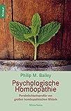Psychologische Homöopathie: Persönlichkeitsprofile von großen homöopathischen Mitteln (Knaur. MensSana) -