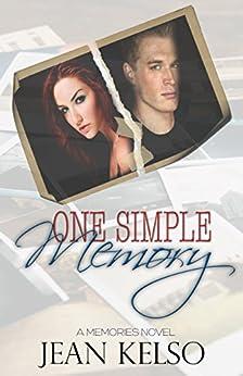 One Simple Memory (Memories Book 1) by [Kelso, Jean]