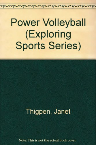 Power Volleyball (Exploring Sports Series) por Janet Thigpen