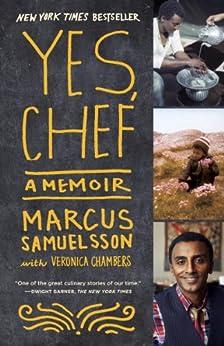 Yes, Chef: A Memoir par [Samuelsson, Marcus, Chambers, Veronica]