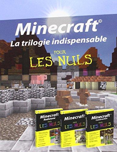 Minecraft pour les nuls : La trilogie indispesable : Minecraft Redstone ; Minecraft ; Minecraft Construction