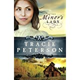 The Miner's Lady (Land of Shining Water, No. 3) by Peterson, Tracie (2013) Paperback