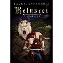 Reluscer: O Sucessor (Portuguese Edition)