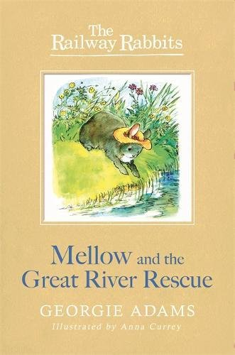 Mellow and the great river rescue
