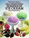 Old-Fashioned Homemade Ice Cream: With 58 Original Recipes (English Edition)