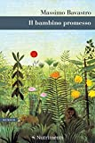 Scarica Libro Il bambino promesso (PDF,EPUB,MOBI) Online Italiano Gratis