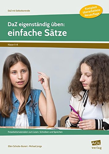 DaZ eigenständig üben: einfache Sätze - SEK: Freiarbeitsmaterialien zum Lesen, Schreiben und Sprechen (5. bis 8. Klasse) (DaZ mit Selbstkontrolle - Sekundarstufe)