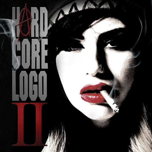 Hard Core Logo II (Music From ...