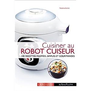 Cuisiner Avec Un Robot Cuiseur Cookeo Telecharger Livres