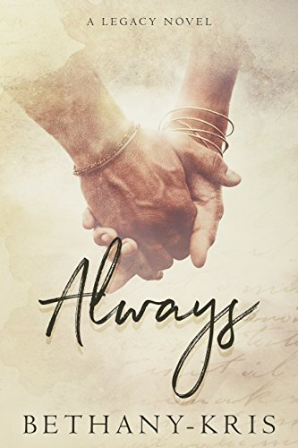 Always: A Legacy Novel (Cross + Catherine Book 1) (English (Für Teens Outfits Sexy)