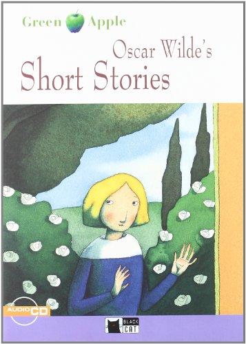 Oscar Wilde's Short Stories (Black Cat. Green Apple) por Cideb Editrice S.R.L.