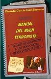 Nuevo manual del buen terrorista: El arte de confundir a los demócratas hasta donde se dejen