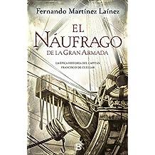 El Náufrago De La Gran Armada (NB HISTORICA)