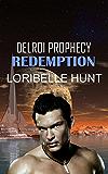 Redemption (Delroi Prophecy Book 3)