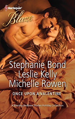 Once Upon a Valentine: All Tangled Up\Sleeping with a Beauty\Catch Me (Harlequin Blaze, Band 663)