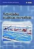 Actividades acuáticas recreativas (Biblioteca Temática del Deporte)