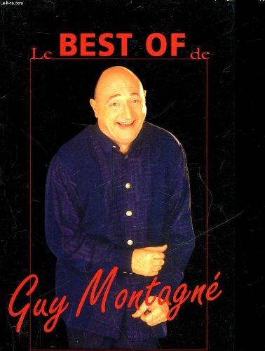 Le best-of de guy montagne PDF Books
