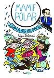 """Afficher """"Mamie polar Temps de chien pour mamie Jo !"""""""