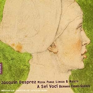 Josquin - Missa Pange Lingua & Motets