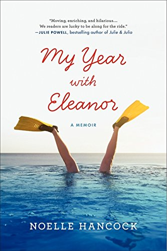 My Year with Eleanor: A Memoir
