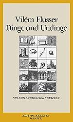 Dinge und Undinge: Phänomenologische Skizzen