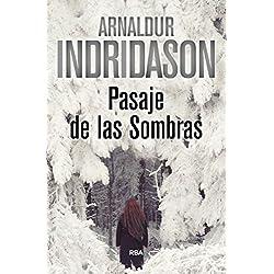 Pasaje de las sombras (NOVELA POLICÍACA BIB) Premio Internacional de Novela Negra RBA 2013