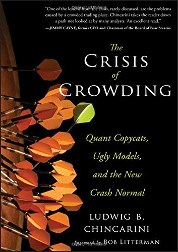 The Crisis of Crowding: Quant Copycats, Ugly Models, and the New Crash Normal (Bloomberg)