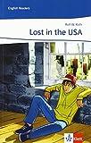 Lost in the USA: Lektüre Klasse 7 (English Readers) - Rolf W Roth