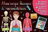 Mon corps humain à reconstituer (Edition 2013)