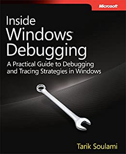 Inside Windows Debugging (Developer Reference) von [Soulami, Tarik]