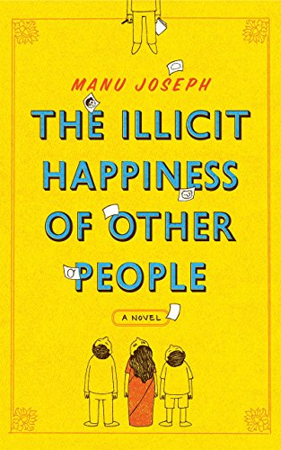 The illicit happiness of other people ebook manu joseph at amazon the illicit happiness of other people by joseph manu fandeluxe PDF