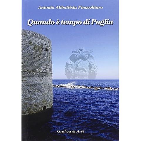 Quando è tempo di Puglia