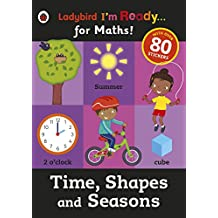 Time, Shapes and Seasons: Ladybird I'm Ready for Maths sticker workbook